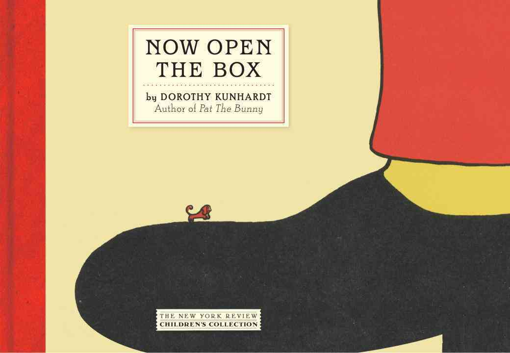 Now Open the Box By Kunhardt, Dorothy Meserve/ Kunhardt, Dorothy Meserve (ILT)